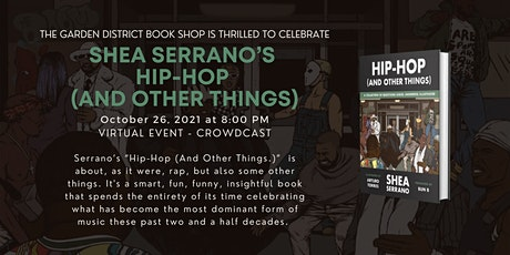 """Virtual Event for Shea Serrano's """"Hip-Hop (And Other Things)"""" tickets"""
