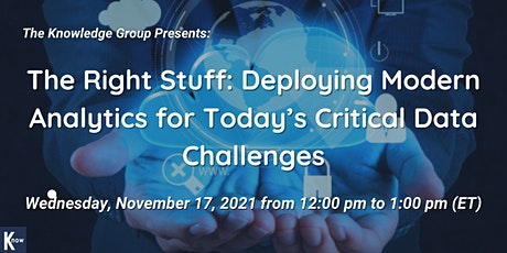 The Right Stuff: Deploying Modern Analytics for Today's Critical Data tickets