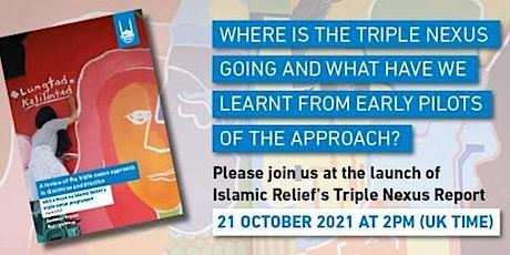 Islamic Relief's Triple Nexus Report Launch tickets