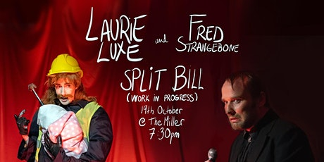 Laurie Luxe and Fred Strangebone Are Making Shows tickets