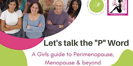 Girls guide to Perimenopause, Menopause & Beyond - Online Workshop tickets