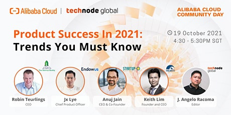Product Success In 2021: Trends You Must Know tickets