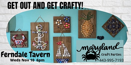 Bottle Cap Craft Night at The Ferndale Tavern with Maryland Craft Parties tickets