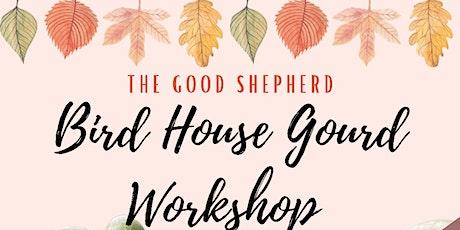 Gourd Birdhouse Workshop tickets