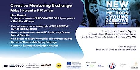 Creative Mentoring Exchange - Bridging the Gap tickets