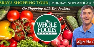 Harry's Whole Foods Shopping Tour
