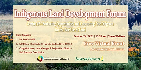 Indigenous Land Development Forum Series - Session #5 tickets