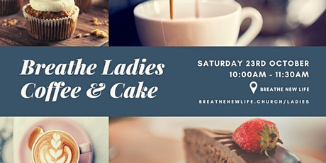 Breathe Ladies Event: Coffee and Cake tickets