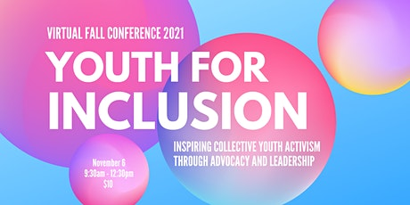 Youth for Inclusion Fall 2021 Conference tickets