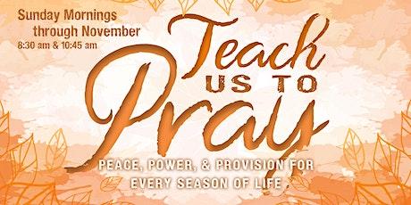 Teach us to Pray tickets