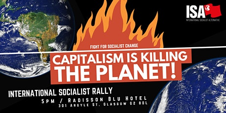 Capitalism Is Killing the Planet!  - International COP26 Rally, Glasgow tickets
