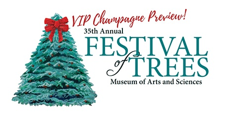 Festival of Trees Champagne Preview tickets