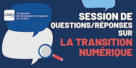Session de questions/réponses sur la transition numérique billets