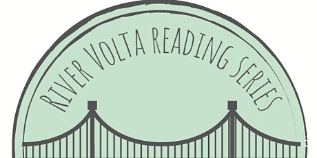 River Volta Reading featuring Diana Hope Tegenkamp and dee Hobsbawn-Smith tickets