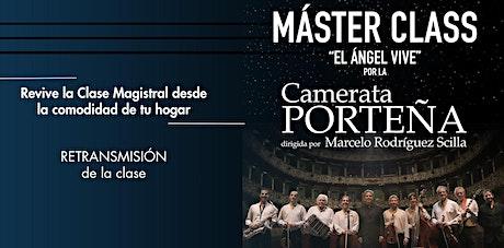 """Master Class """"El Ángel vive"""" en homenaje al maestro Astor Piazzolla entradas"""
