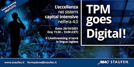 TPM goes Digital! Tickets