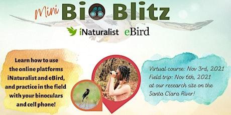 iNaturalist & eBird Course with Mini-BioBlitz tickets