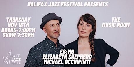 ES:MO Elizabeth Shepherd & Michael Occhipinti tickets