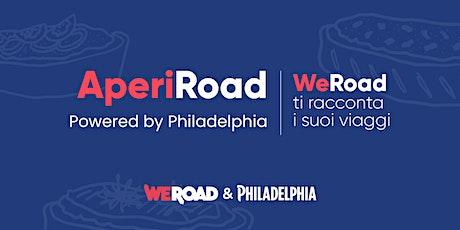 AperiRoad powered by Philadelphia | WeRoad ti racconta i suoi viaggi tickets