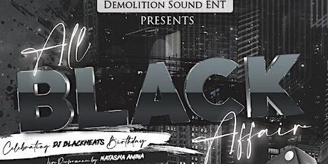 All Black Affair - Celebrating DJ BlackHeats Birthday tickets