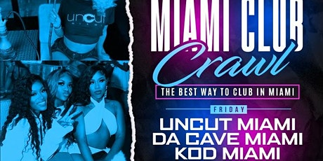 Rolling Section Miami Club Crawl! tickets