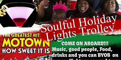 BYOB Celebrating Motown Soulful Music Holiday Lights Trolley tickets