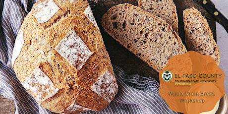 Whole Grain Bread Workshop: In-Person tickets