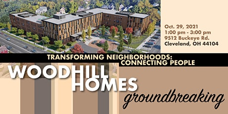 Woodhill Homes Groundbreaking tickets