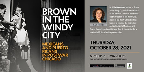 Brown in The Windy City Book Talk with Dr. Lilia Fernandez, Author tickets