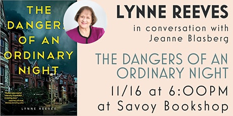 Author Talk and Q&A with Lynne Reeves (The Dangers of An Ordinary Night) tickets
