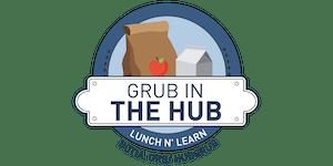 Grub in The Hub: Biotech Licensing 101