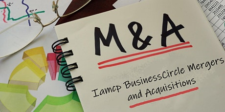 IAMCP BusinessCircle Mergers and Acquisitions (M&A) Tickets