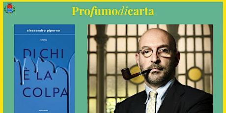 ALESSANDRO PIPERNO - Di chi è la colpa biglietti