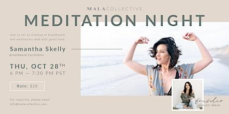Monthly Meditation Night with Breathwork Facilitator, Samatha Skelly tickets