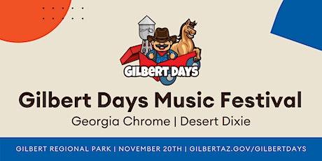 Gilbert Days Music Festival: Georgia Chrome & Desert Dixie tickets