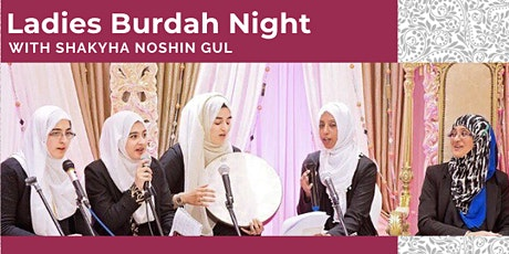 Ladies Burdah Night - Rabi ul Awwal Special (Saturday 30th Oct  6:30PM) tickets