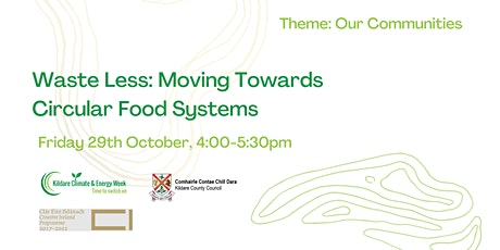 Waste Less: Moving Towards Circular Food Systems tickets