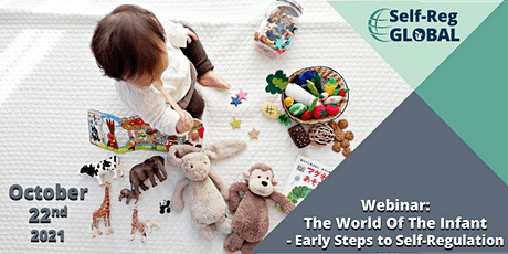 Webinar: The World of the Infant - Early Steps to Self-Regulation tickets