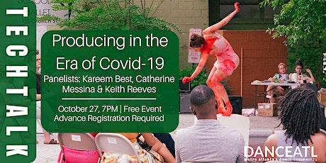 DanceATL Tech Talk: Producing in the Era of COVID-19 tickets