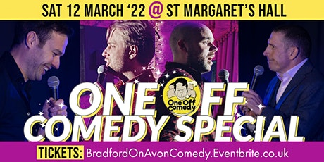 One Off Comedy Special @ St Margaret's Hall, Bradford on Avon! tickets