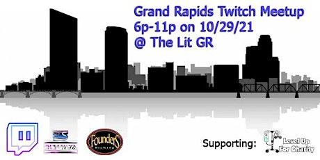 Grand Rapids Twitch Meetup @ The Lit GR tickets