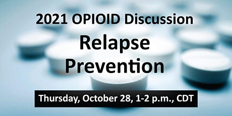 Opioid Series:  Relapse Prevention tickets