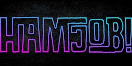 Hamjob! tickets