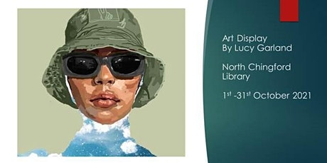Lucy Garland Art Display @ Chingford Library tickets