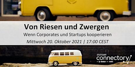Von Riesen undZwergen: Wenn Corporates und Startupskooperieren Tickets