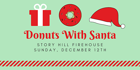 Donuts with Santa at The FireHouse   9:30AM TIME SLOT tickets