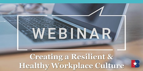 Women in Business: Creating a Resilient & Healthy Workplace Culture tickets