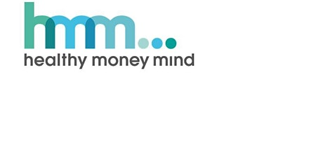 Healthy Money Mind - Getting On Top of Your Money Worries Tickets