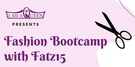 Fashion Bootcamp with Fatz 15 tickets