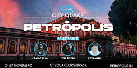 CITY QUAKE - PETRÓPOLIS - BRASIL ingressos